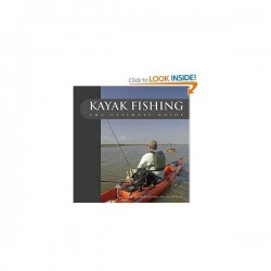 kayak fishing - the ultimate guide (bog)